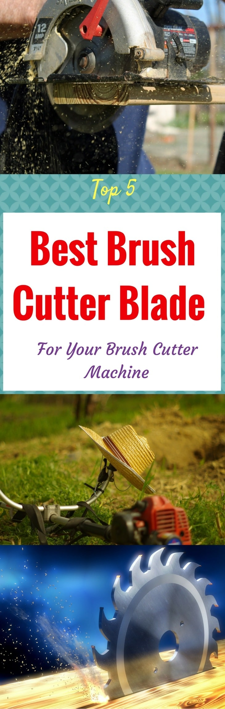 Top 5 Best Brush Cutter Blade For Your Brush Cutter Machine