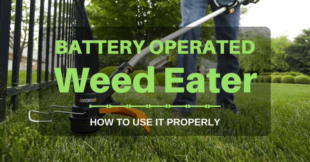 Best Battery Operated Weed Eater/ Wacker/ Trimmer: Reviews for The Money