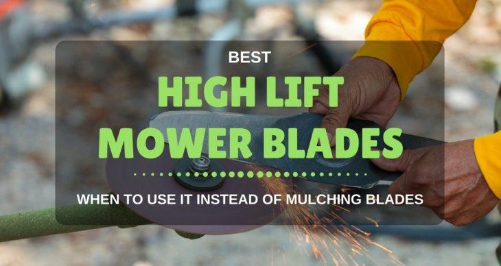 BEST HIGH LIFT MOWER BLADES