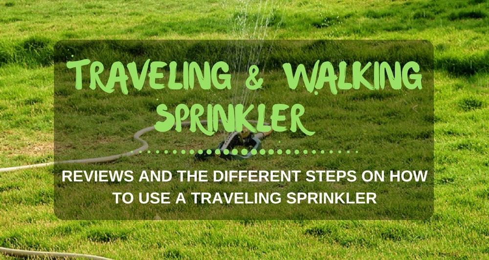 best traveling or walking sprinklers