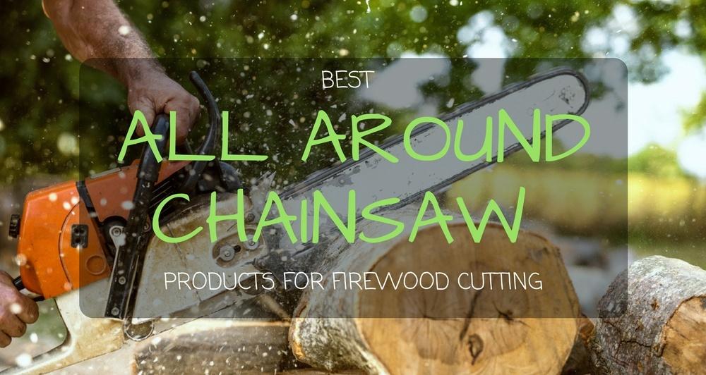 best all around chainsaw