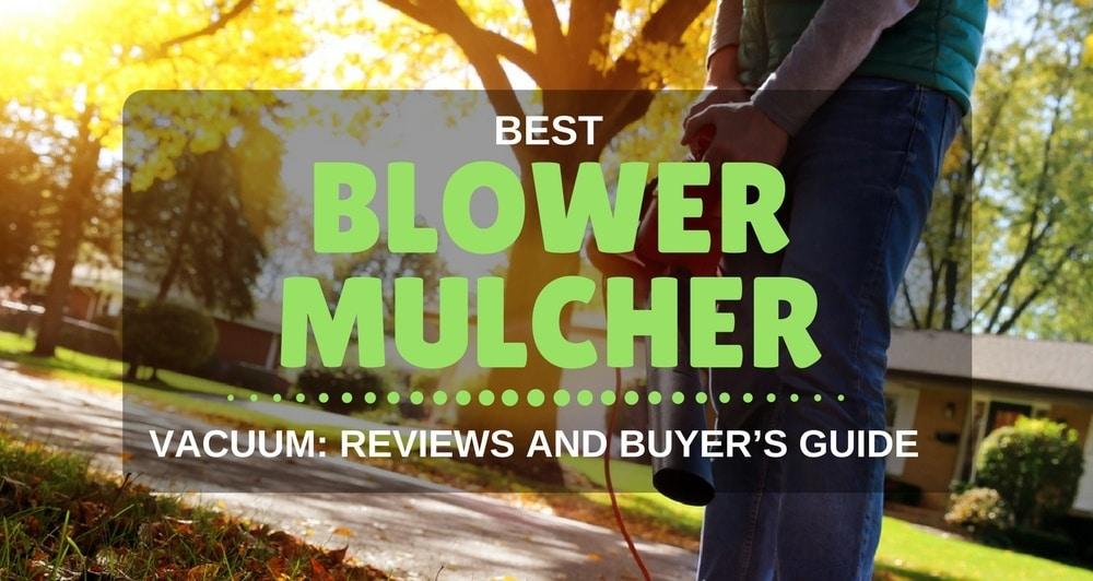 best blower mulcher