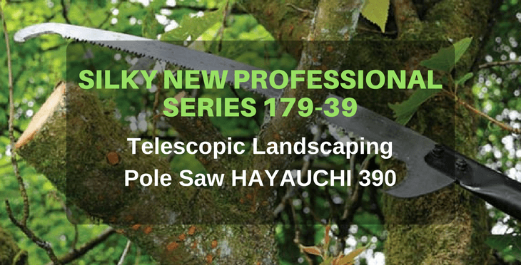 Silky New Professional Series 179-39 Telescopic Landscaping Pole Saw HAYAUCHI 390