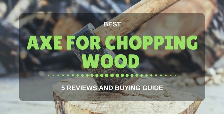 best axe for wood chopping