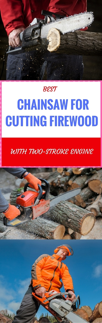 best chainsaw for cutting firewood pin it