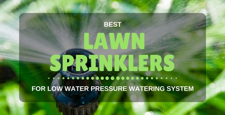 best lawn sprinkler for low water pressure