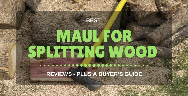best maul for splitting wood