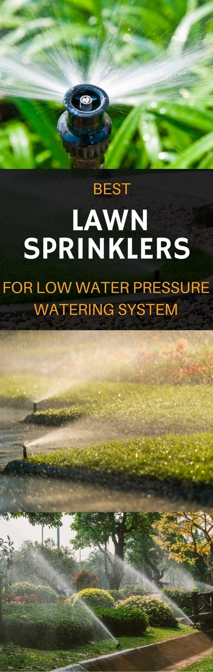 the best lawn sprinkler for low water pressure pin it