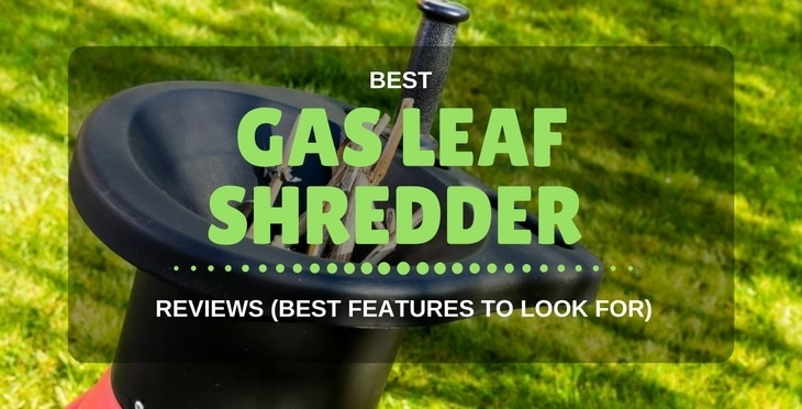 GAS LEAF SHREDDER
