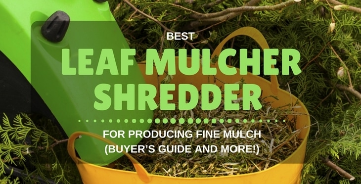best leaf mulcher shredder