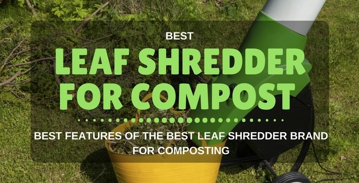 best leaf shredder for compost