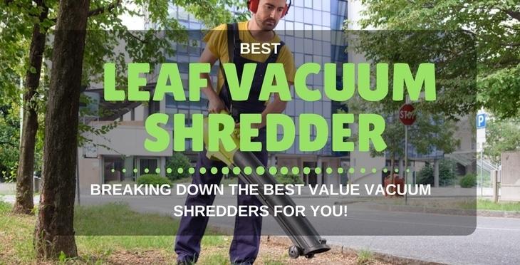 best leaf vacuum shredder