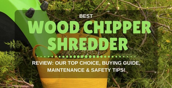 best wood chipper shredder