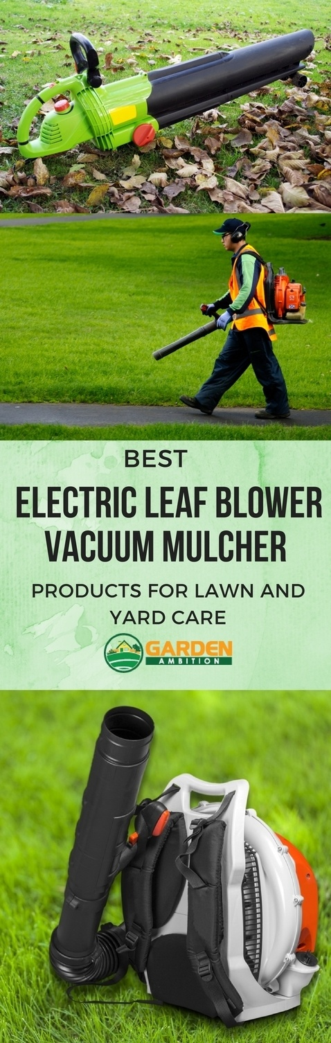 Best Electric Leaf Blower Vacuum Mulcher pin it