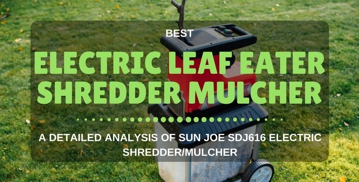 Sun Joe SDJ616 electric leaf eater shredder mulcher