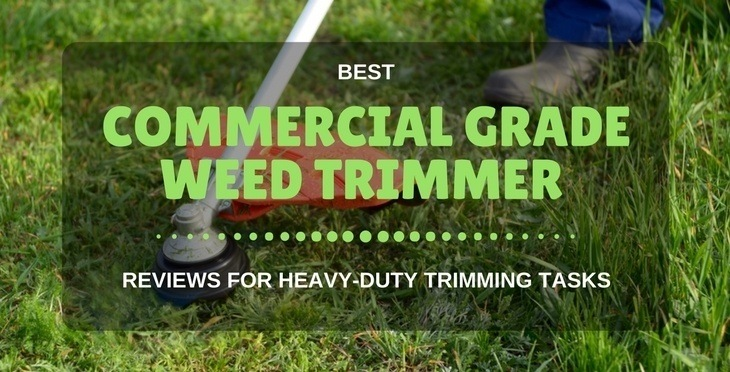 best commercial grade weed trimmer
