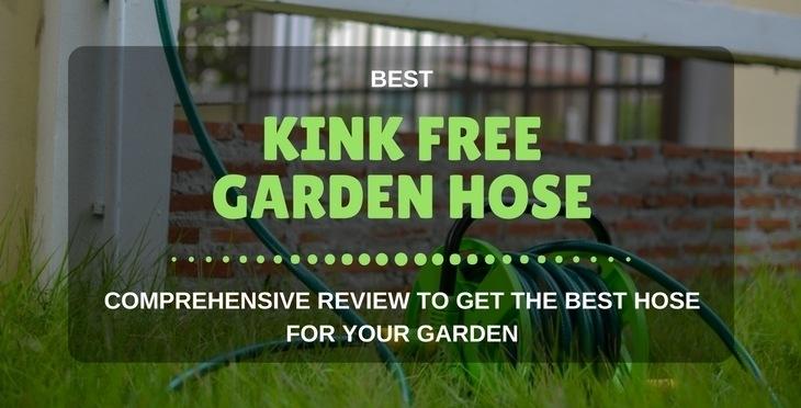 best kink free garden hose