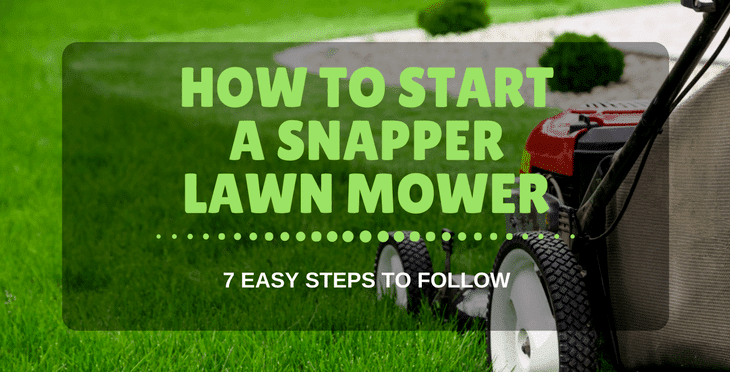HOW TO START A SNAPPER LAWN MOWER