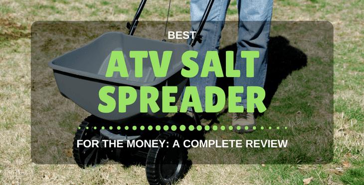 best atv salt spreader