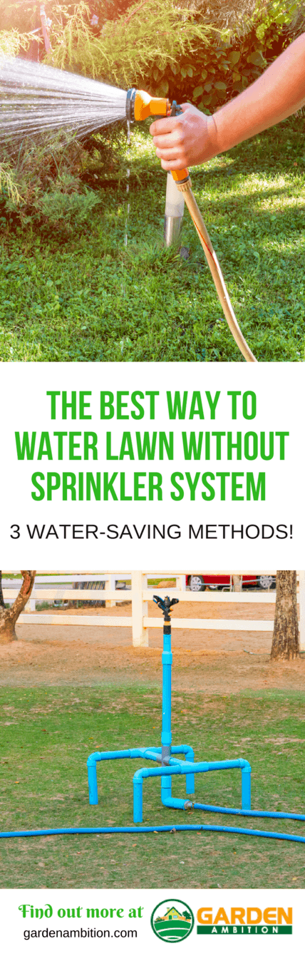 best way to water lawn without sprinkler system pin it